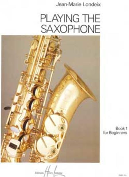 Playing the Saxophone - Volume 1