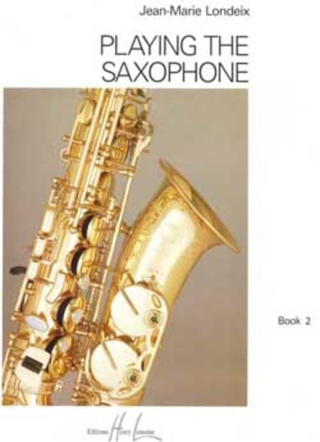 Playing the Saxophone - Volume 2