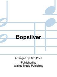 Bopsilver