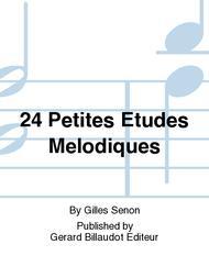 24 Petites Etudes Melodiques
