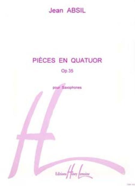 Pieces en quatuor Op. 35