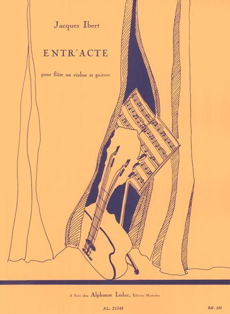 Entr'Acte - Flute (Ou Violon) Et Guitare