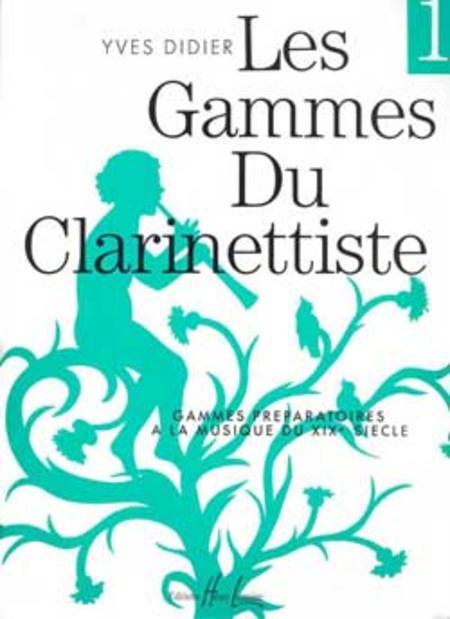 Gammes Du Clarinettiste Pour Musique Du XIX Siecle