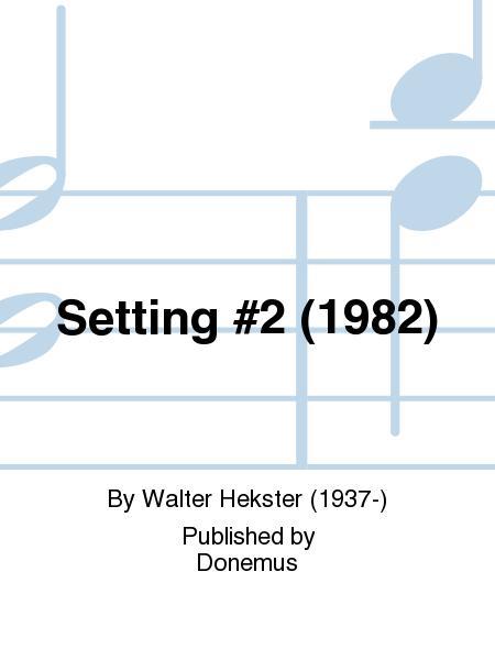 Setting #2 (1982)