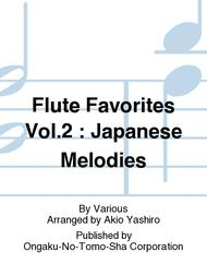 Flute Favorites Vol 2 : Japanese Melodies Sheet Music By Various