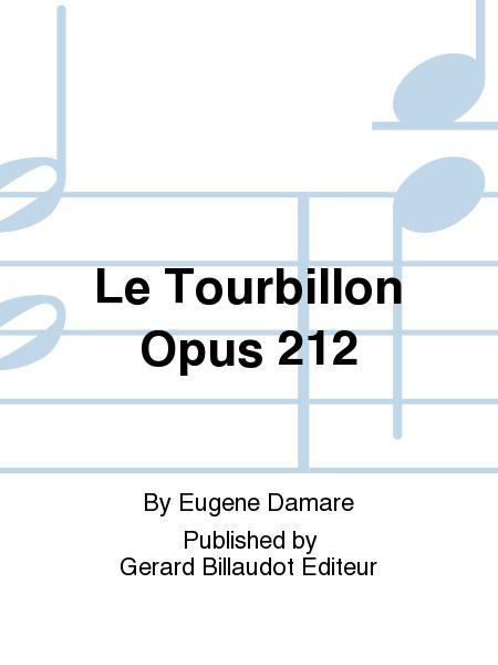 Le Tourbillon Op.212