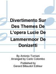 Divertimento Sur Des Themes De L'Opera Lucie De Lammermoor