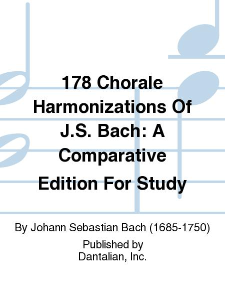 178 Chorale Harmonizations Of J.S. Bach: A Comparative Edition For Study