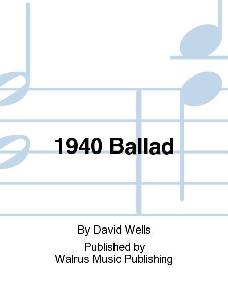 1940 Ballad