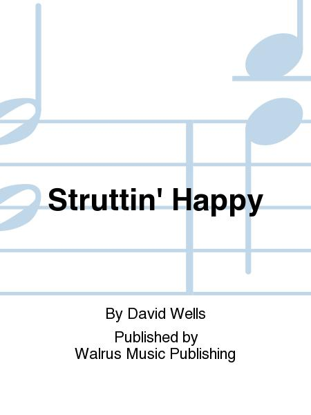 Struttin' Happy