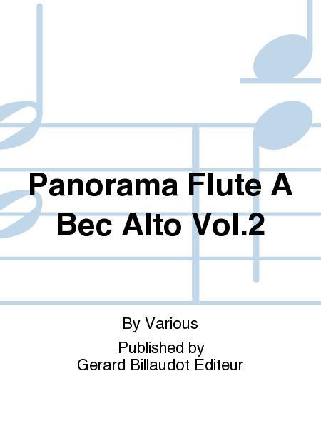 Panorama Flute a Bec Alto Vol.2