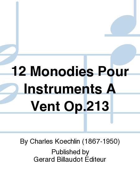 12 Monodies pour Instruments a Vent Op.213