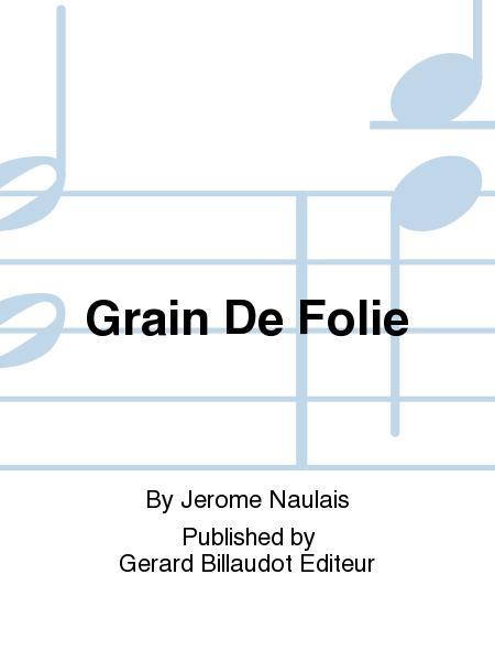 Grain De Folie