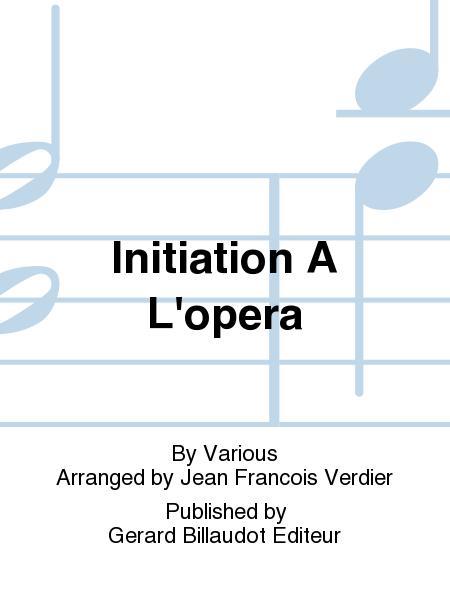 Initiation A L'Opera