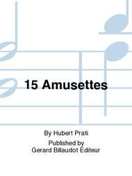 15 Amusettes