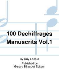 100 Dechiffrages Manuscrits Vol.1