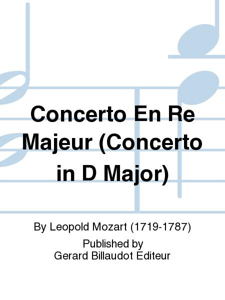 Concerto En Re Majeur (Concerto in D Major)