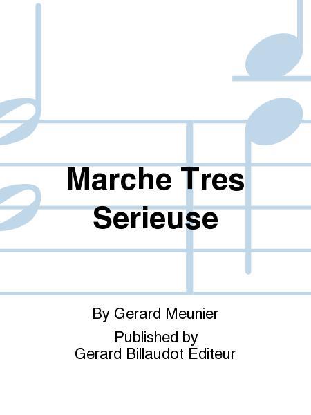 Marche Tres Serieuse
