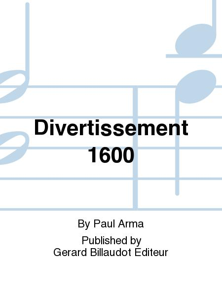 Divertissement 1600