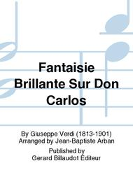 Fantaisie Brillante Sur Don Carlos