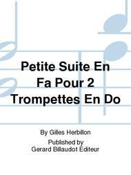 Petite Suite En Fa Pour 2 Trompettes En Do