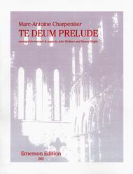 Te Deum Prelude   ByMarc-Antoine Charpentier