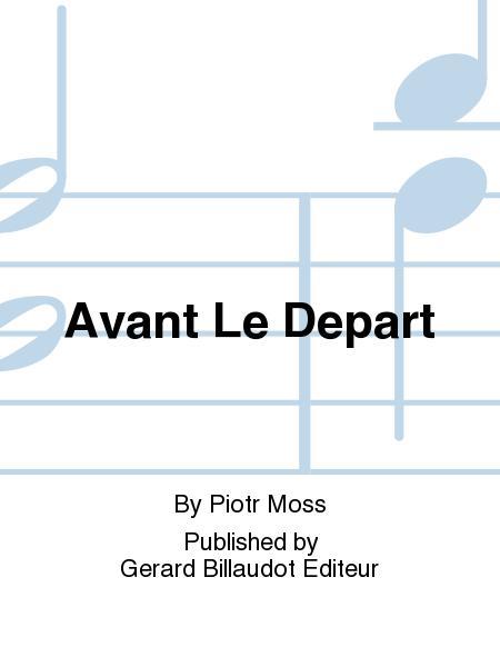 Avant Le Depart