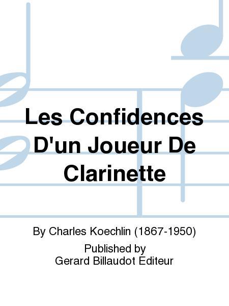 Les Confidences D'Un Joueur De Clarinette
