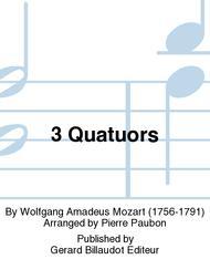 3 Quatuors