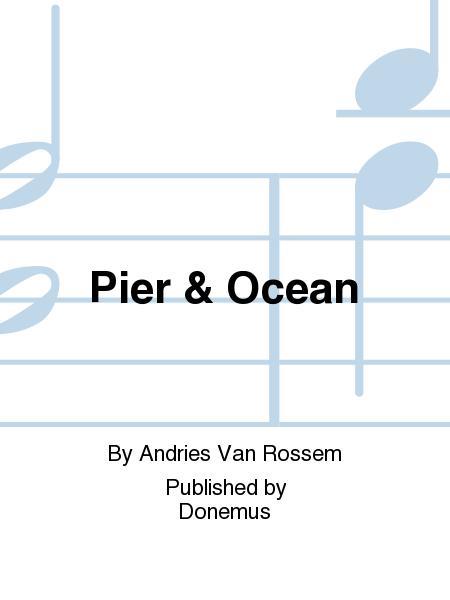 Pier & Ocean