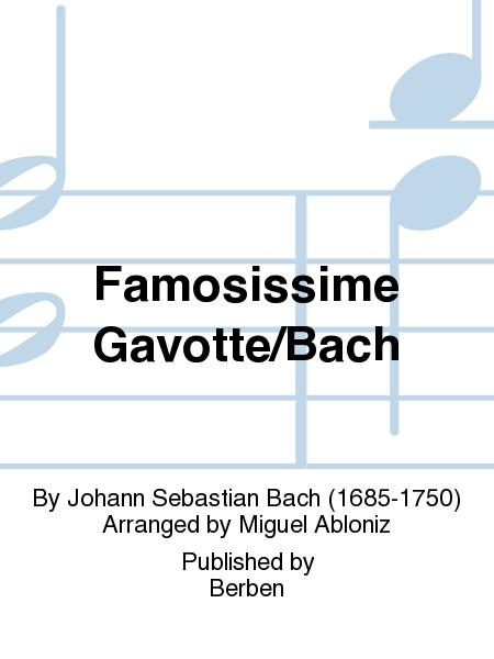Famosissime Gavotte/Bach