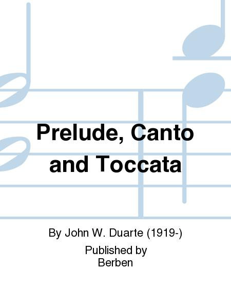 Prelude, Canto And Toccata