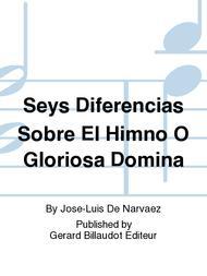 Seys Diferencias Sobre El Himno