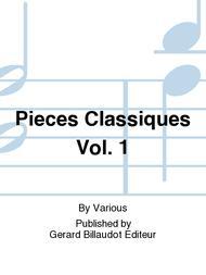 Pieces Classiques Vol. 1