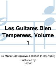 Les Guitares Bien Temperees, Volume 1
