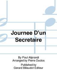 Journee D'Un Secretaire