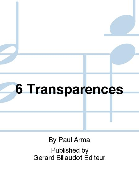 6 Transparences