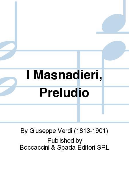 I Masnadieri, Preludio