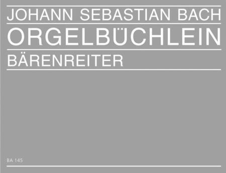 Orgelbuechlein und andere kleine Choralvorspiele