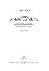 Christ, der du bist der helle Tag, No. 1, Op. 6