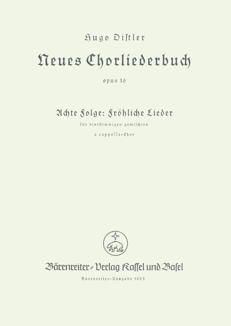 Frohliche Lieder. Neues Chorliederbuch, Folge 8, Op. 16/8
