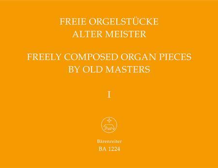Freie Orgelstuecke alter Meister, Band 1