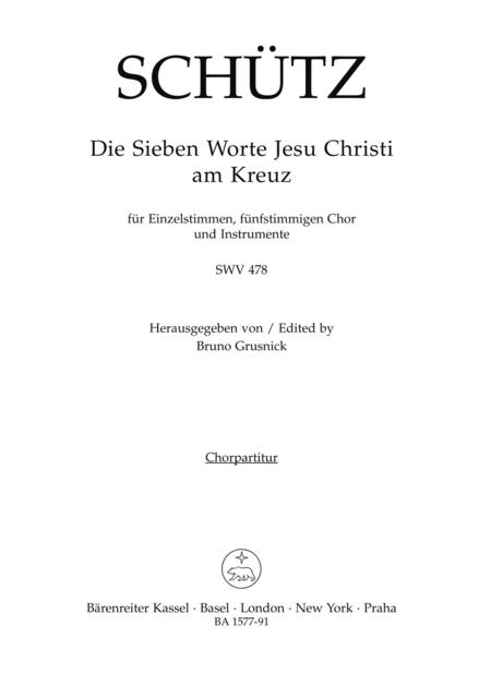 Die sieben Worte Jesu Christi am Kreuz (The Seven Last Words of Christ) for Voices, five part Choir and Instruments SWV 478