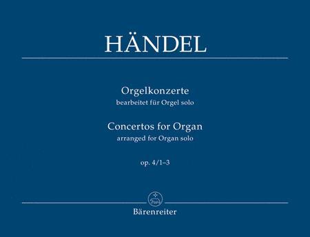 Concertos for Organ I, Op. 4/1-3