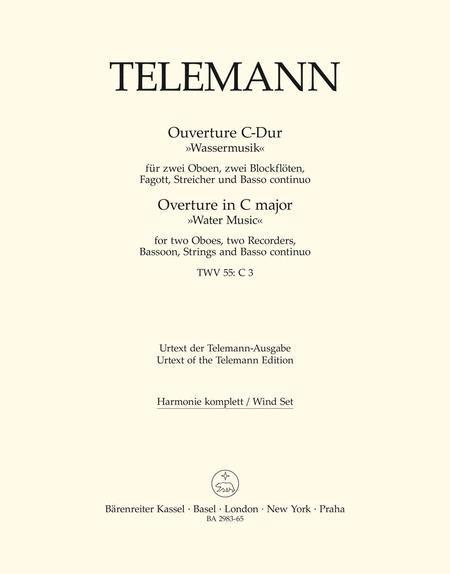 Ouverture C major TWV 55:C3 'Wassermusik'