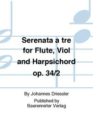 Serenata a tre for Flute, Viol and Harpsichord op. 34/2