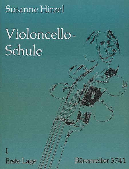 Violoncello-Schule. Lehrgang fur Anfanger und Fortgeschrittene bis zur 7. Lage, Heft 1