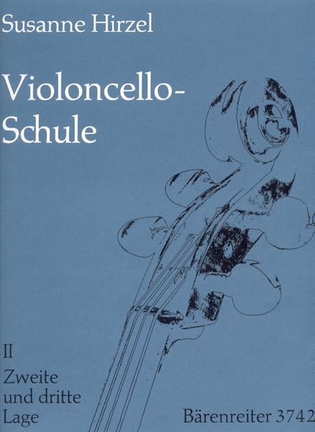 Violoncello-Schule. Lehrgang fur Anfanger und Fortgeschrittene bis zur 7. Lage, Heft 2