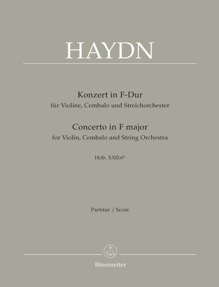 Concerto for Violin, Harpsichord and Strings F major Hob XVIII:6*