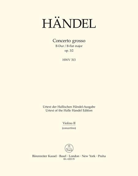 Concerto grosso B flat major, Op. 3/2 HWV 313